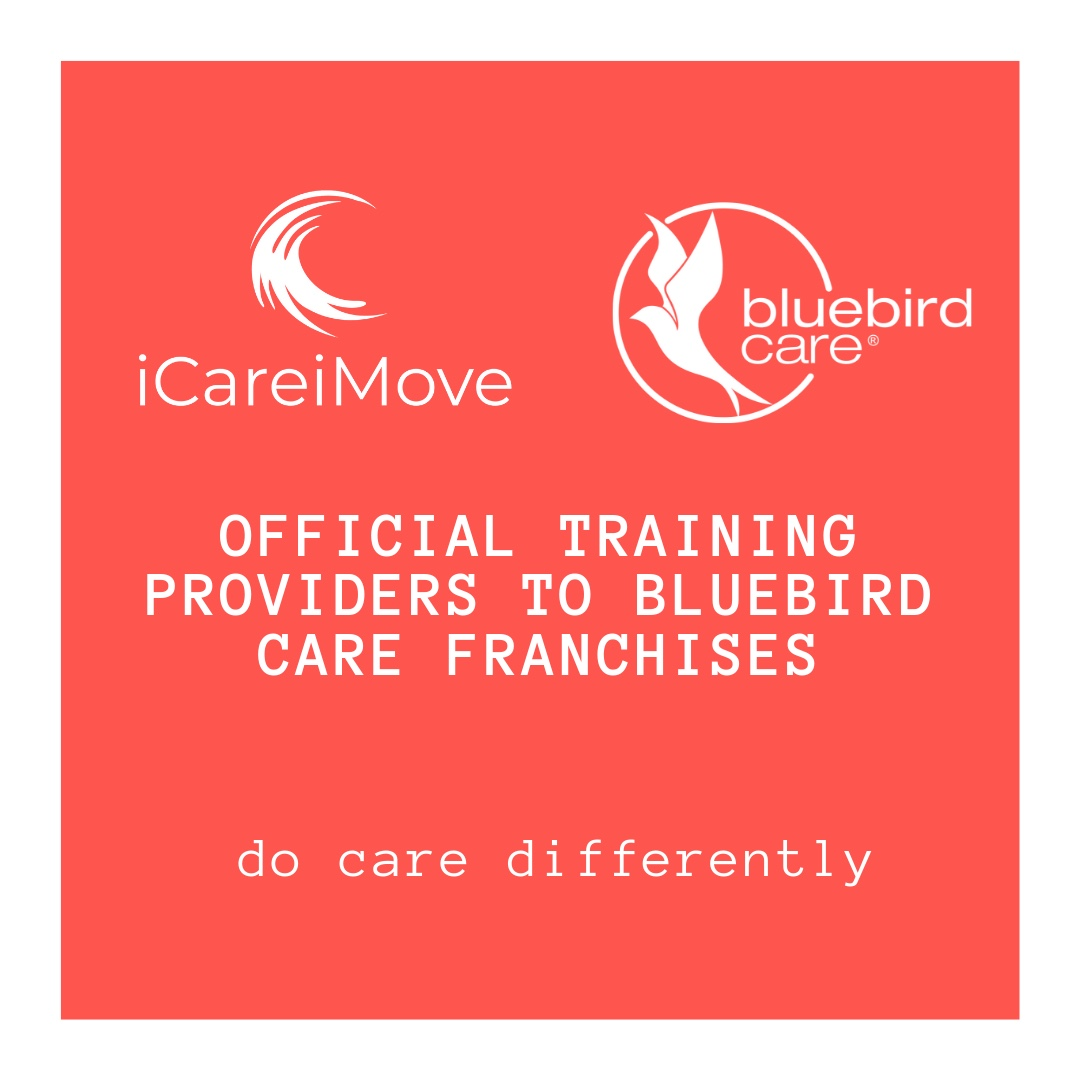 iCareiMove and BliueBird Care Franchises working together to support health and wellbeing